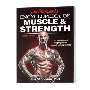 Jim Stoppani's Encyclopedia of Muscle & Strength | GNC