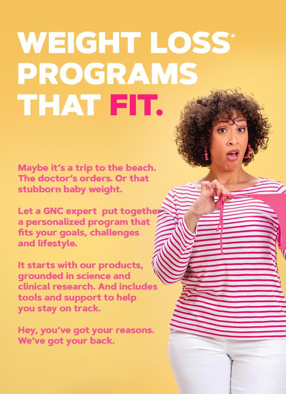 WEIGHT LOSS* PROGRAMS THAT FIT.